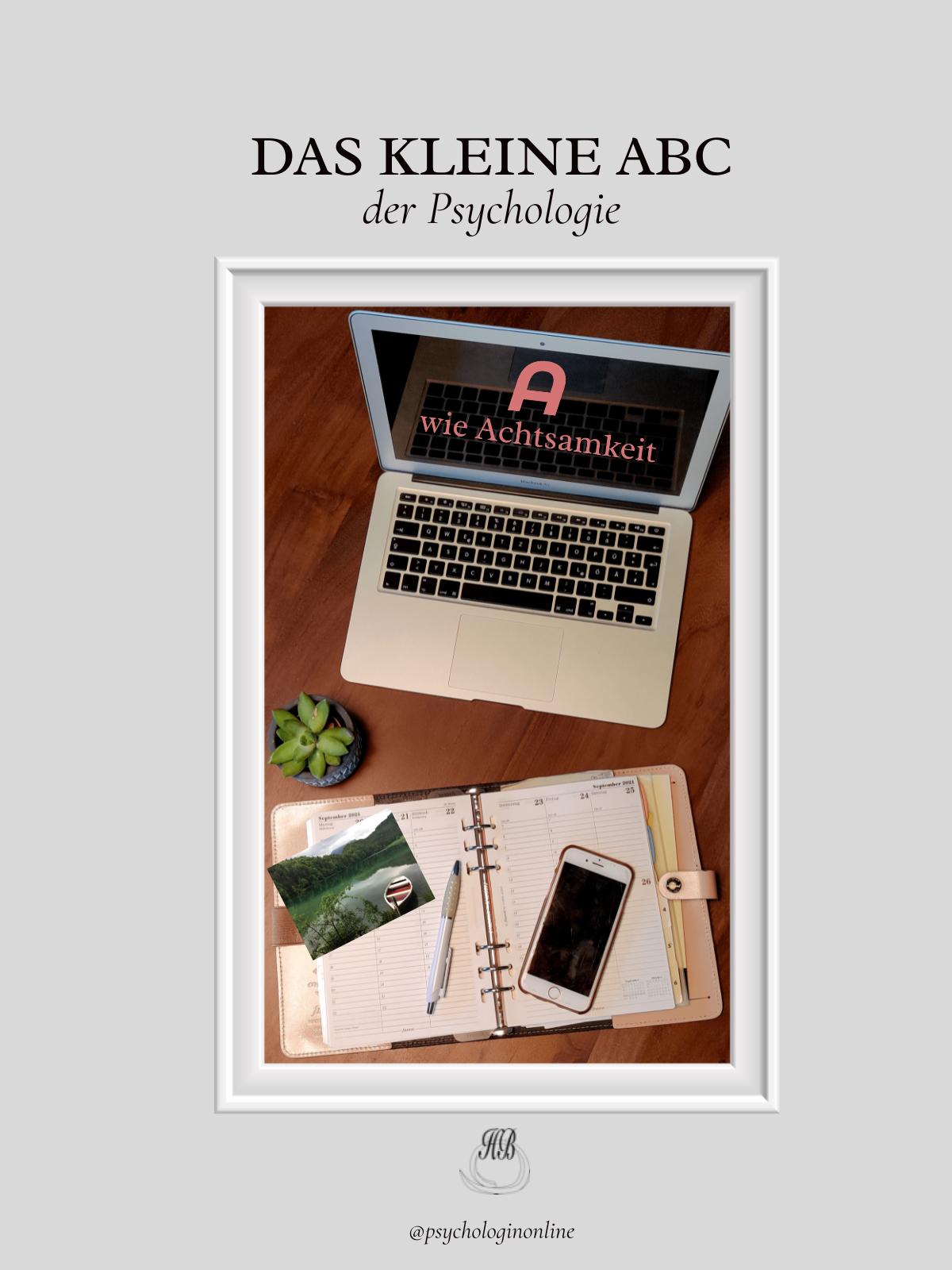 Psycho-ABC: A wie Achtsamkeit