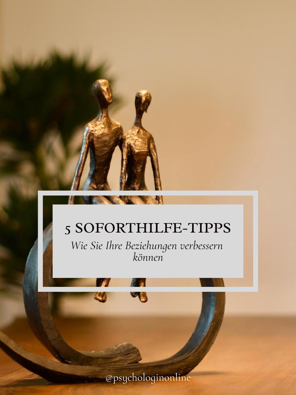 5 Soforthilfe-Tipps: wie Sie Ihre Beziehungen verbessern